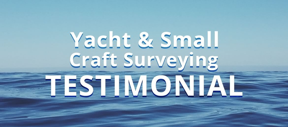Yacht & Small Craft Surveying Video Testimonial